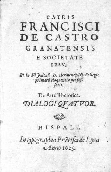 Four dialogues about the Rhetoric Art, by Francisco de Castro