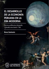 The development of the Peruvian economy in the modern era, by Bruno Seminario